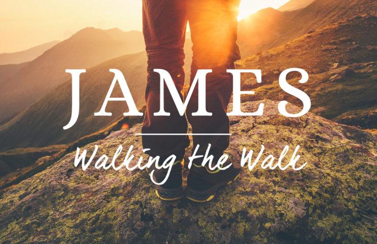 James: Walking the walk