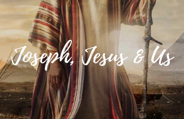 Joseph, Jesus and Us