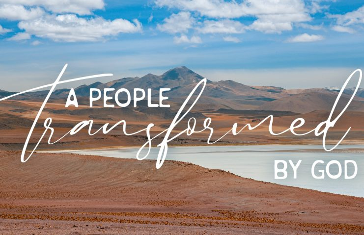 A people transformed by God